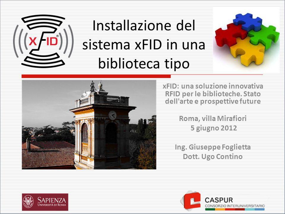 Installazione del sistema xFID in una biblioteca tipo xFID: una soluzione innovativa RFID per le biblioteche.