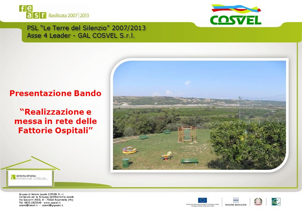 Presentazione Bando Realizzazione e messa in rete delle Fattorie Ospitali