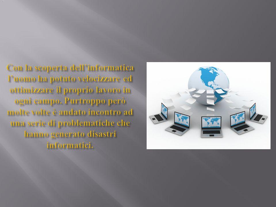 Per incidente informatico si intende una classe generale di imprevisti e malfunzionamenti (anche accidentali) di hardware o software.