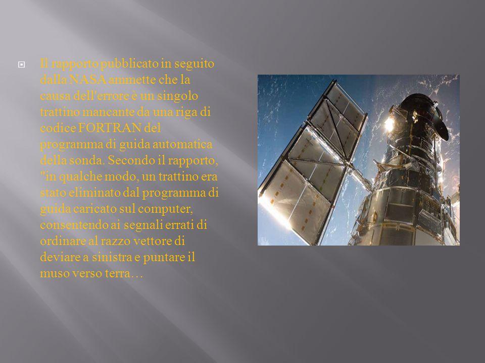 Il rapporto pubblicato in seguito dalla NASA ammette che la causa dell'errore è un singolo trattino mancante da una riga di codice FORTRAN del program