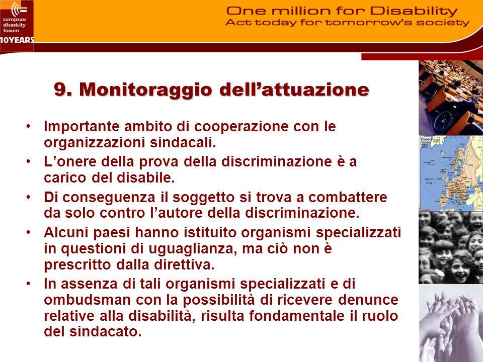 9. Monitoraggio dellattuazione Importante ambito di cooperazione con le organizzazioni sindacali.