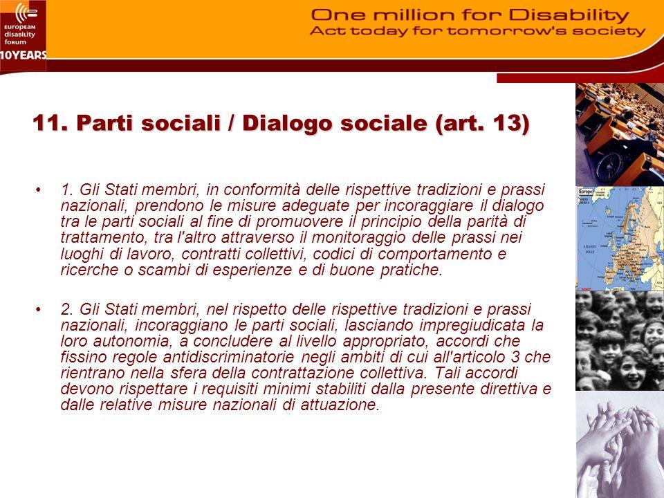 11. Parti sociali / Dialogo sociale (art. 13) 1.