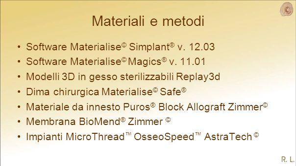 Materiali e metodi Software Materialise © Simplant ® v.