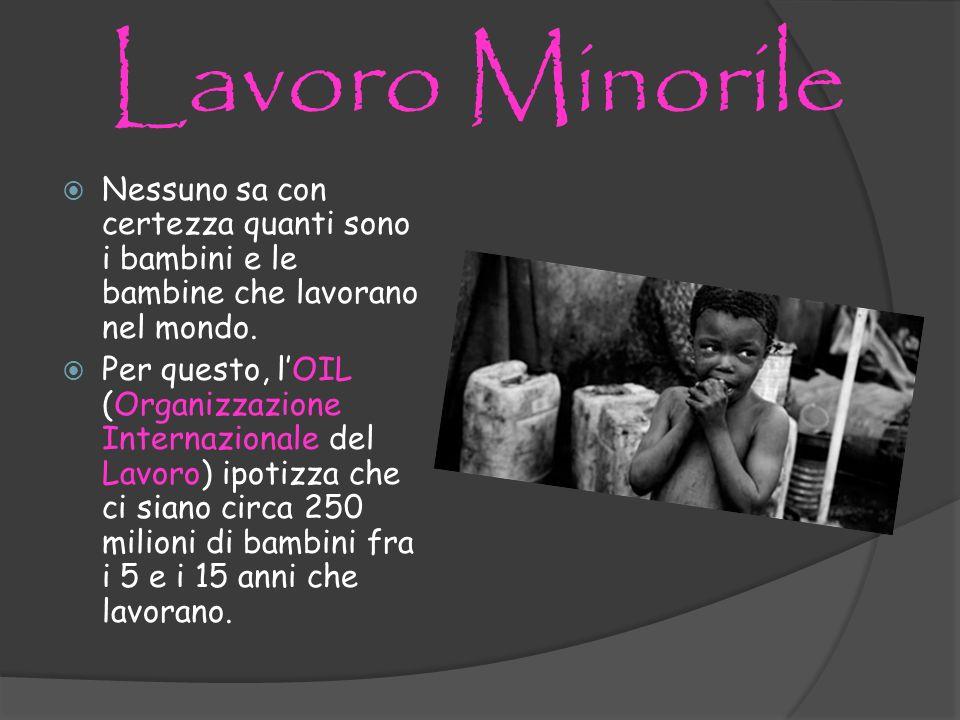 La situazione in Italia Nonostante ci sia una legge che vieta il lavoro minorile, in Italia, soprattutto a Napoli. In Italia ci sono 140,000 di lavora