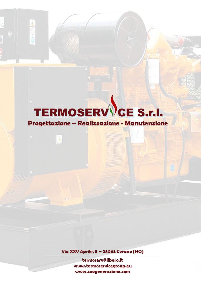 TERMOSERV CE S.r.l. TERMOSERV CE S.r.l. Progettazione – Realizzazione - Manutenzione Progettazione – Realizzazione - Manutenzione Via XXV Aprile, 5 –
