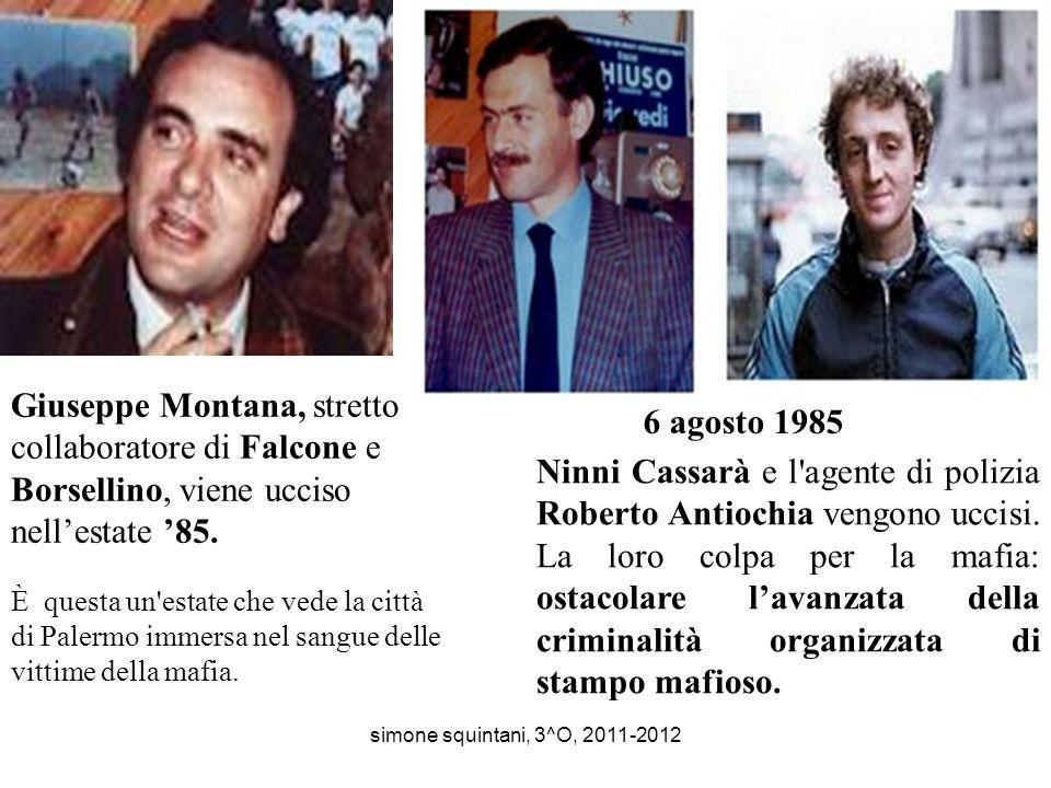 Giuseppe Montana, stretto collaboratore di Falcone e Borsellino, viene ucciso nellestate 85.