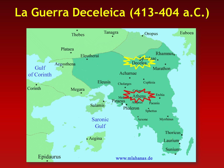 La Guerra Deceleica (413-404 a.C.)