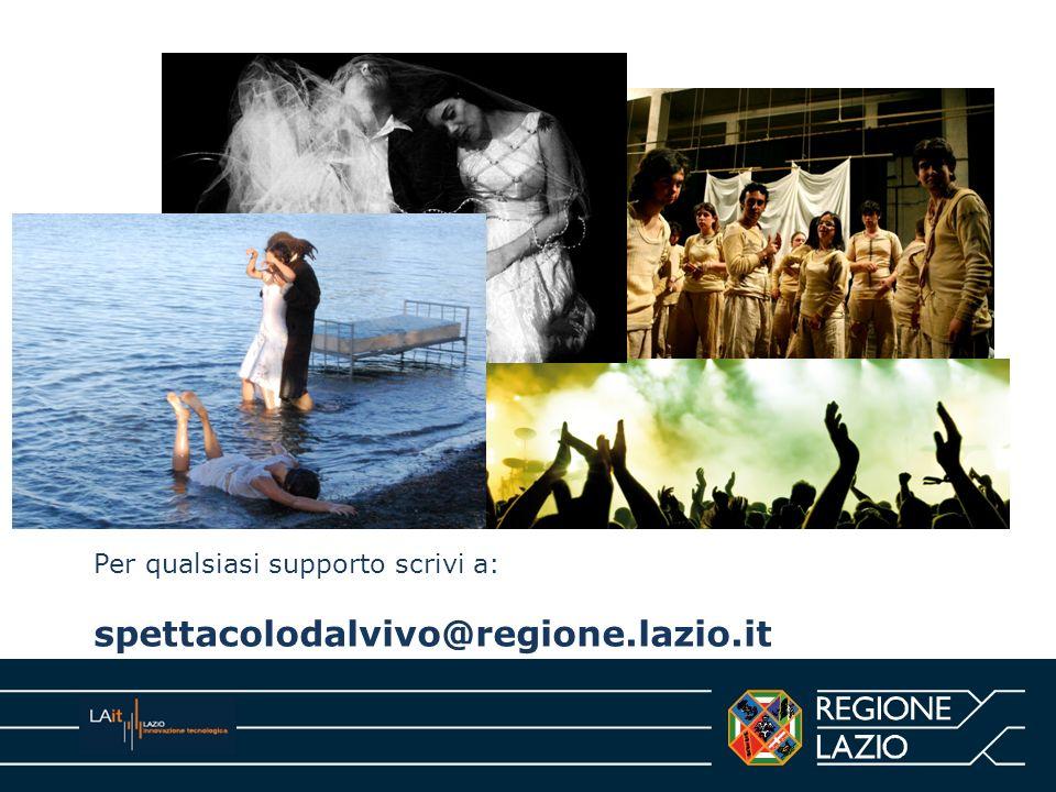 Per qualsiasi supporto scrivi a: spettacolodalvivo@regione.lazio.it
