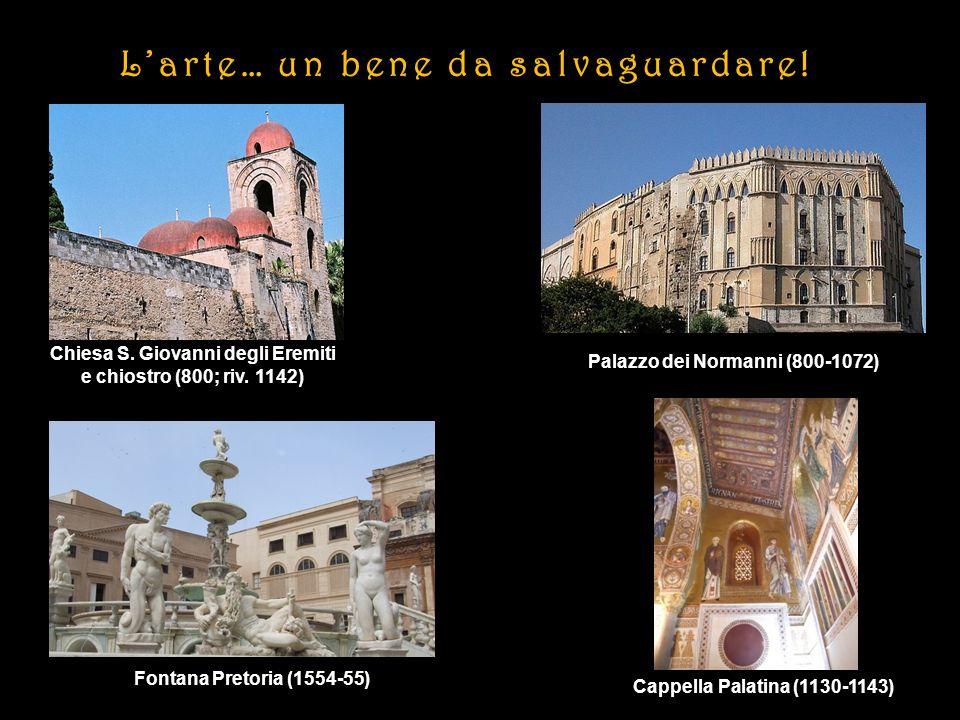 Chiesa S.Giovanni degli Eremiti e chiostro (800; riv.