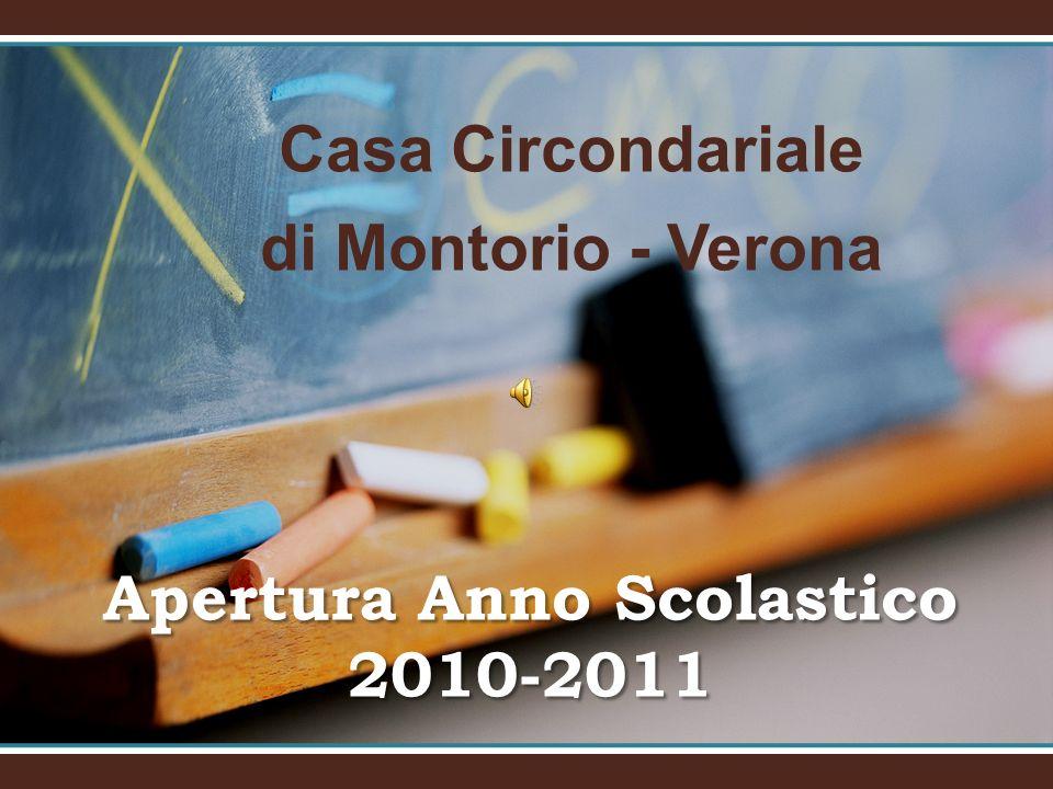 Apertura Anno Scolastico 2010-2011 Casa Circondariale di Montorio - Verona