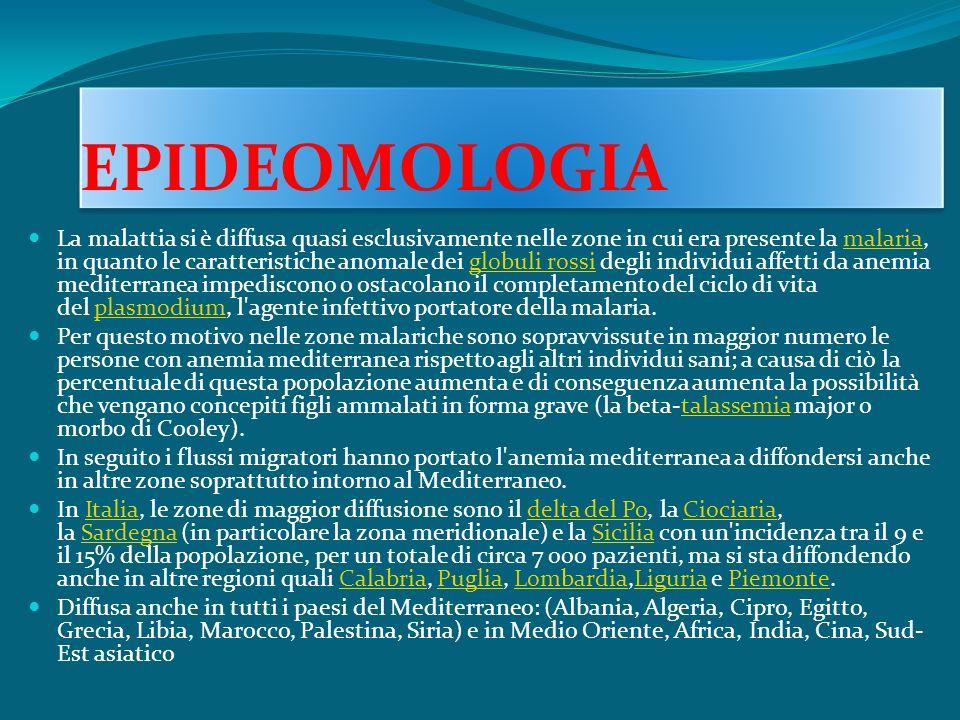 EPIDEOMOLOGIA La malattia si è diffusa quasi esclusivamente nelle zone in cui era presente la malaria, in quanto le caratteristiche anomale dei globul