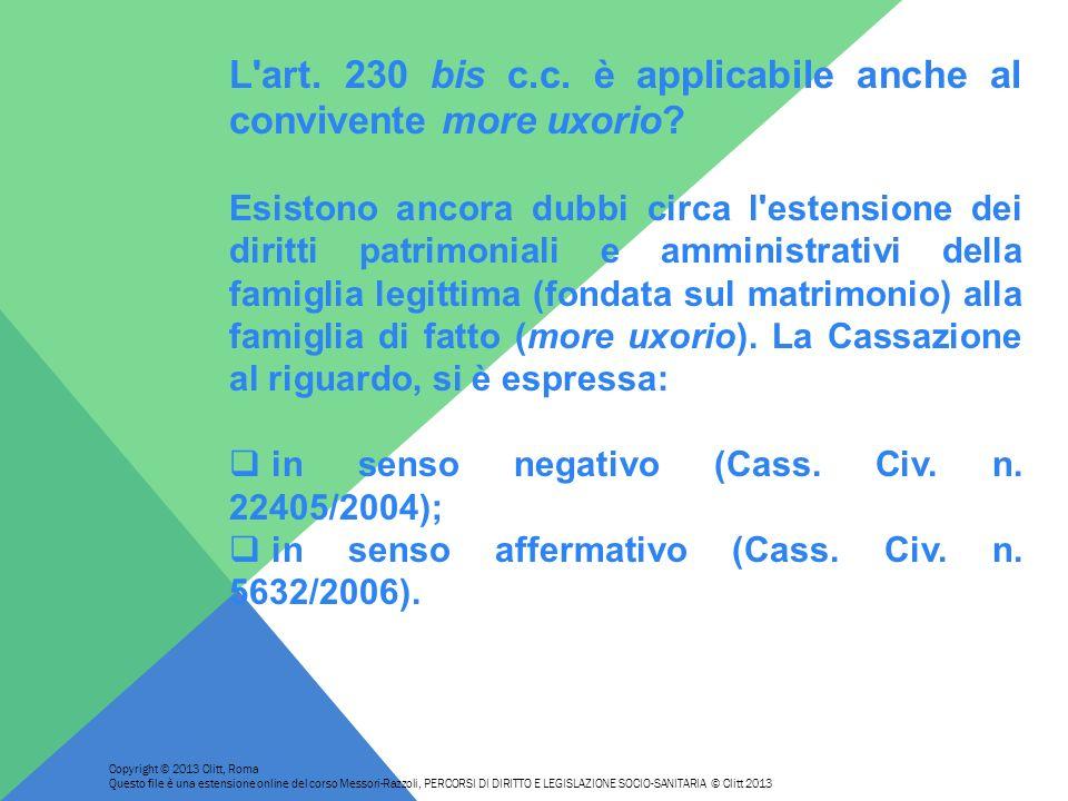 L'art. 230 bis c.c. è applicabile anche al convivente more uxorio? Esistono ancora dubbi circa l'estensione dei diritti patrimoniali e amministrativi