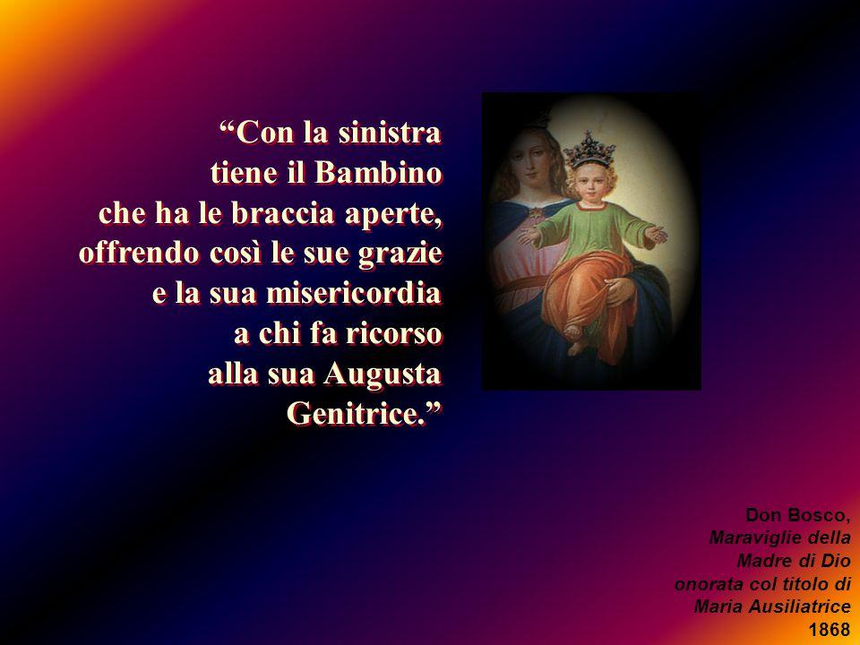 Con la sinistra tiene il Bambino che ha le braccia aperte, offrendo così le sue grazie e la sua misericordia a chi fa ricorso alla sua Augusta Genitri