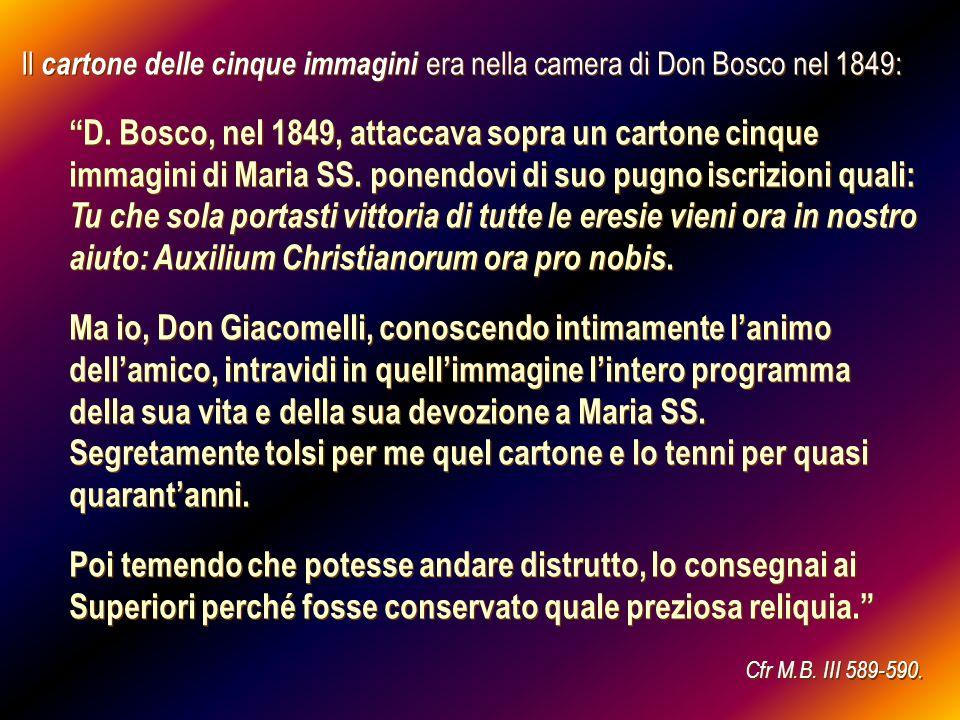 Il secondo documento, il cartone delle tre immagini, apparve nel 1852: Sotto limmagine litografata dello scoppio della polveriera del 1852, don Bosco applicò tre immagini mariane.