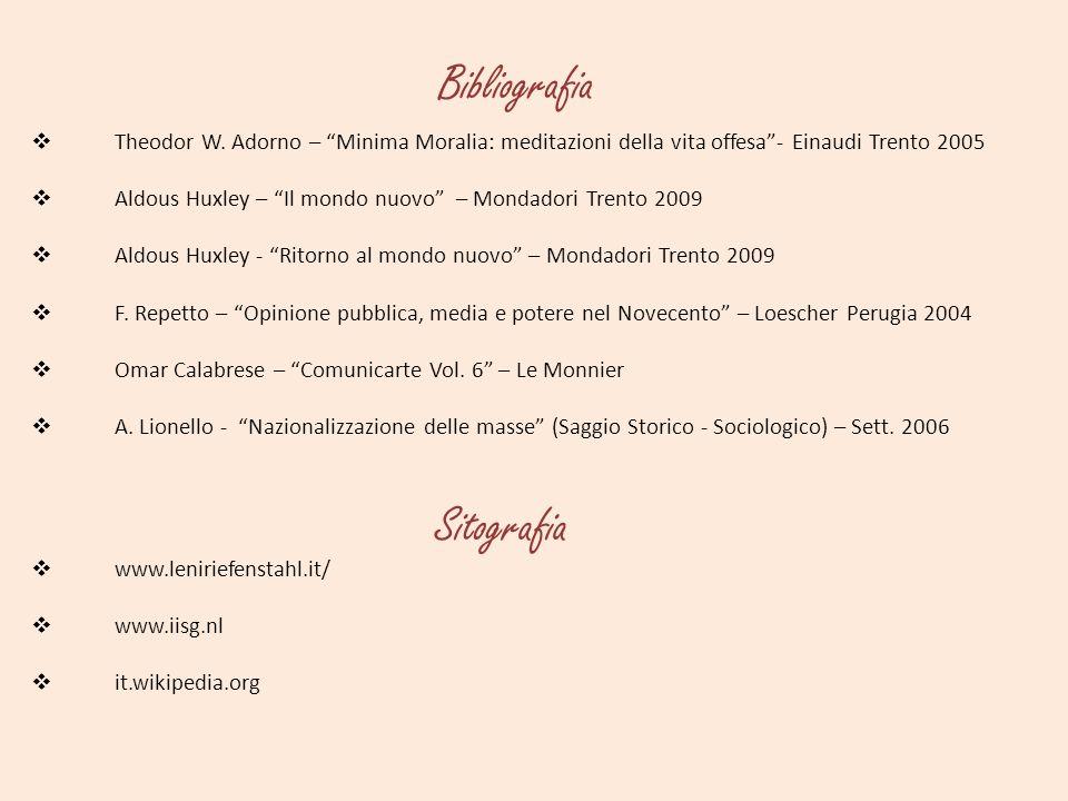 Theodor W. Adorno – Minima Moralia: meditazioni della vita offesa- Einaudi Trento 2005 Aldous Huxley – Il mondo nuovo – Mondadori Trento 2009 Aldous H