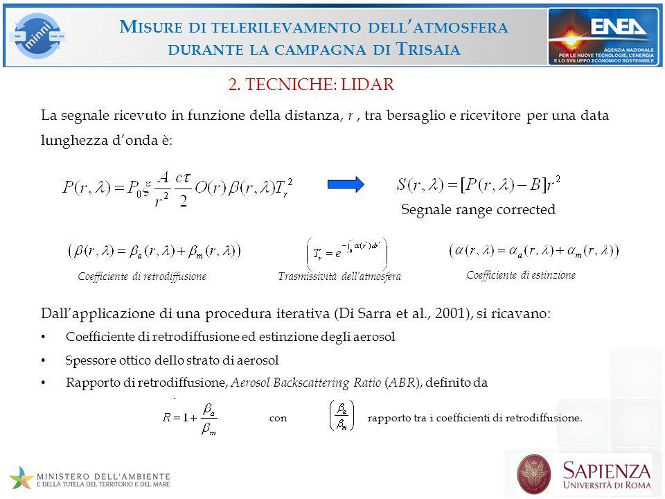 M ISURE DI TELERILEVAMENTO DELL ATMOSFERA DURANTE LA CAMPAGNA DI T RISAIA 4.