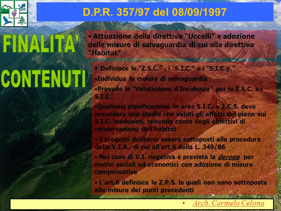 Classifica ed elenca i S.I.C.e le Z.P.S. in ottemperanza del D.P.R.
