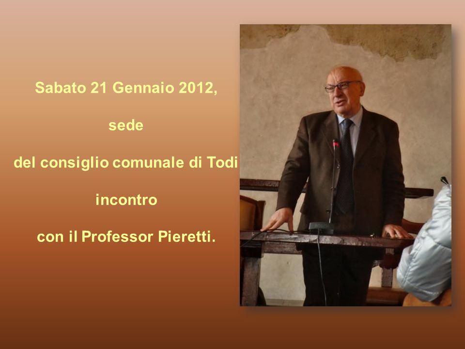 Sabato 21 Gennaio 2012, sede del consiglio comunale di Todi incontro con il Professor Pieretti.
