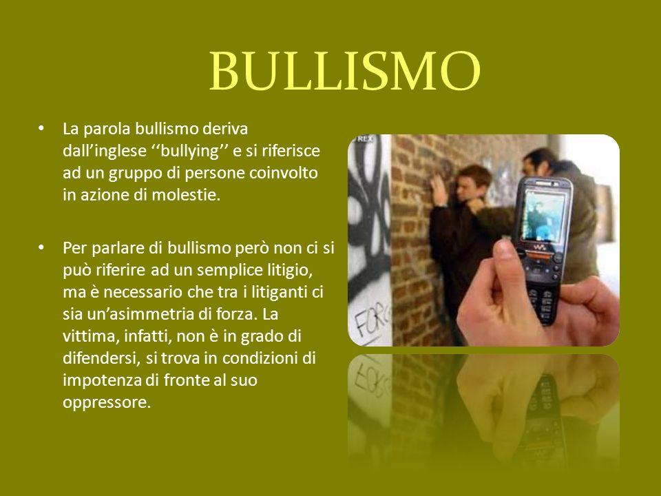 La parola bullismo deriva dallinglese bullying e si riferisce ad un gruppo di persone coinvolto in azione di molestie. Per parlare di bullismo però no