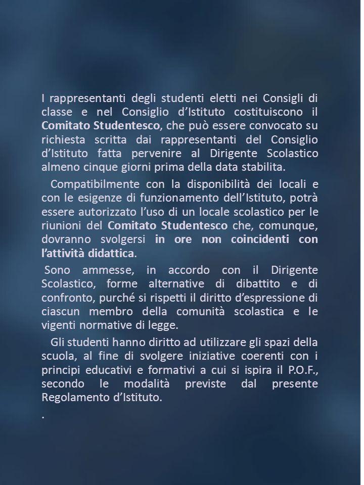 I rappresentanti degli studenti eletti nei Consigli di classe e nel Consiglio dIstituto costituiscono il Comitato Studentesco, che può essere convocat