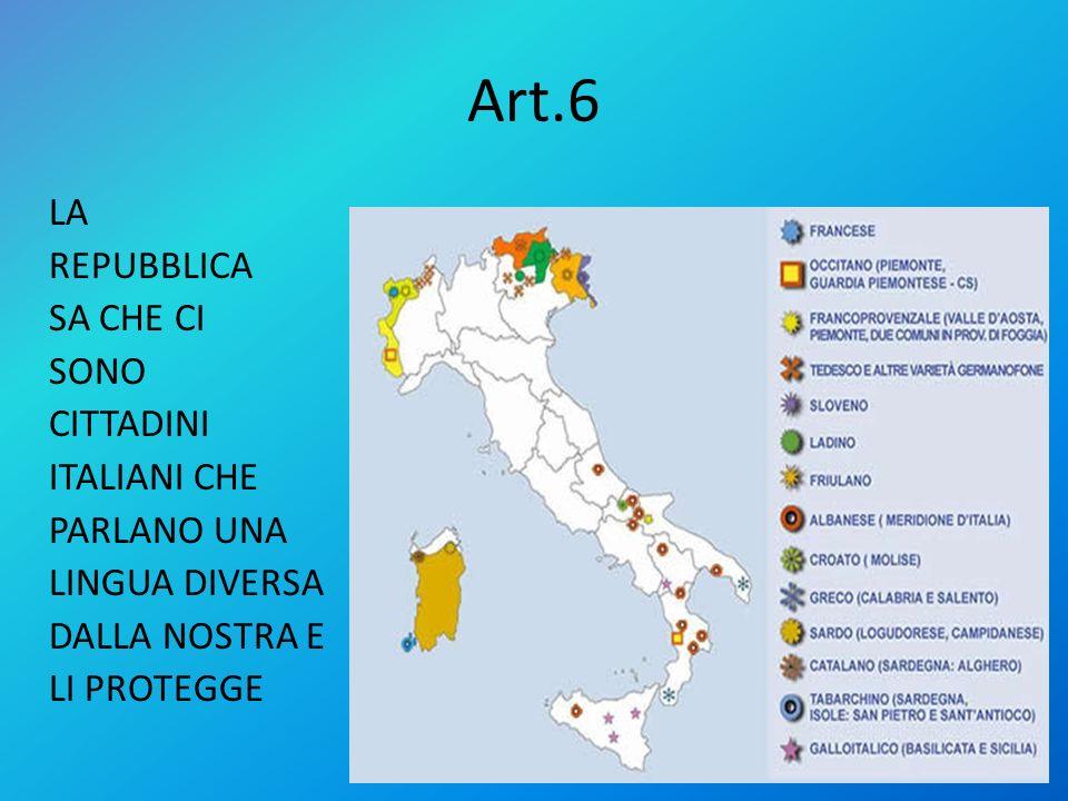 Art.5 LA NOSTRA REPUBBLICA E UNA E INDIVISIBILE, ANCHE SE POI SI ARTICOLA IN REGIONI, PROVINCE E COMUNI