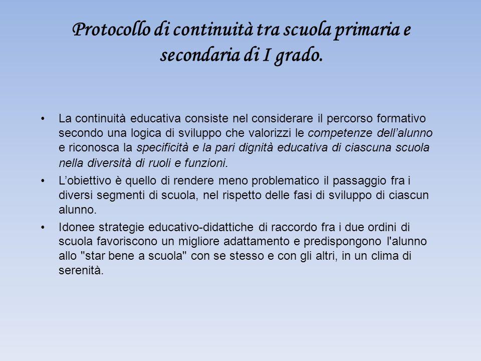 Protocollo di continuità tra scuola primaria e secondaria di I grado. La continuità educativa consiste nel considerare il percorso formativo secondo u