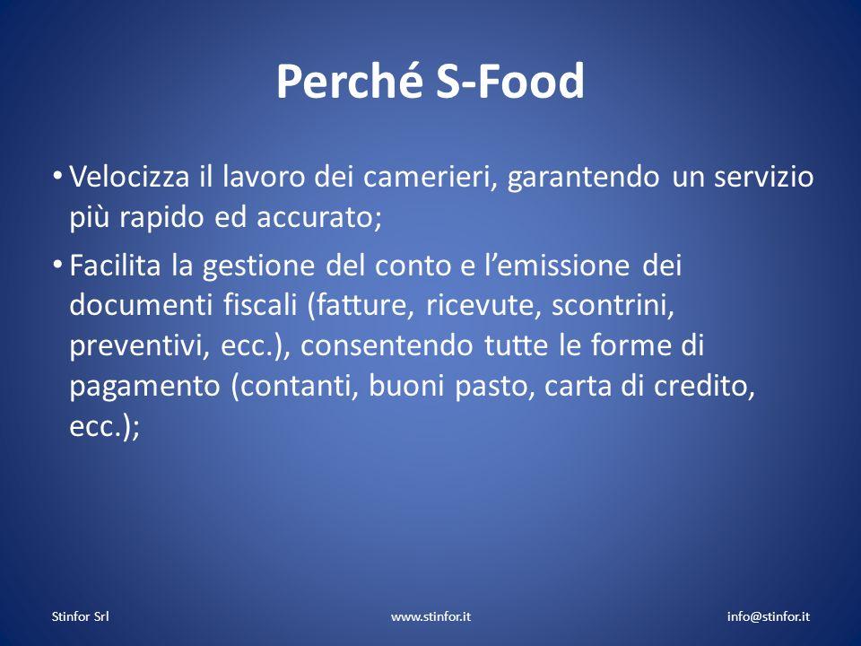 Perché S-Food Velocizza il lavoro dei camerieri, garantendo un servizio più rapido ed accurato; Facilita la gestione del conto e lemissione dei docume
