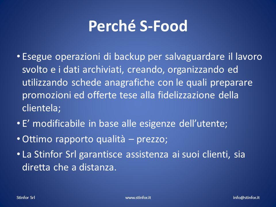 Perché S-Food Esegue operazioni di backup per salvaguardare il lavoro svolto e i dati archiviati, creando, organizzando ed utilizzando schede anagrafi