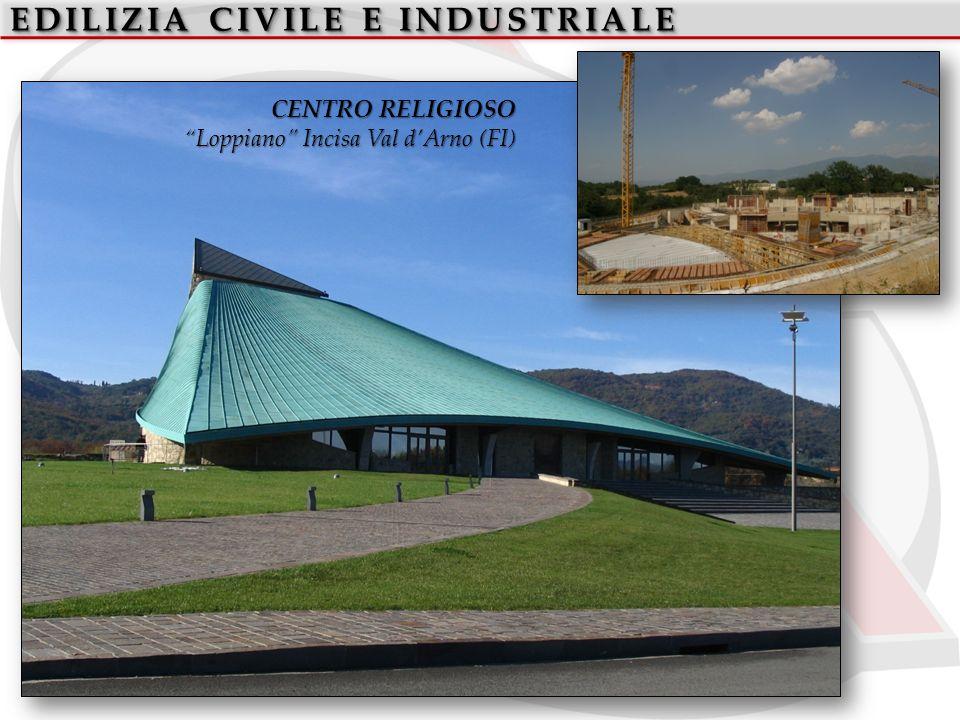 EDILIZIA CIVILE E INDUSTRIALE CENTRO RELIGIOSO Loppiano Incisa Val dArno (FI)