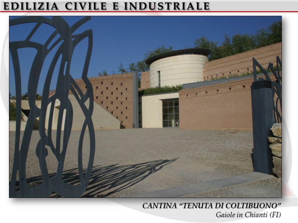 EDILIZIA CIVILE E INDUSTRIALE CANTINA TENUTA DI COLTIBUONO Gaiole in Chianti (FI)