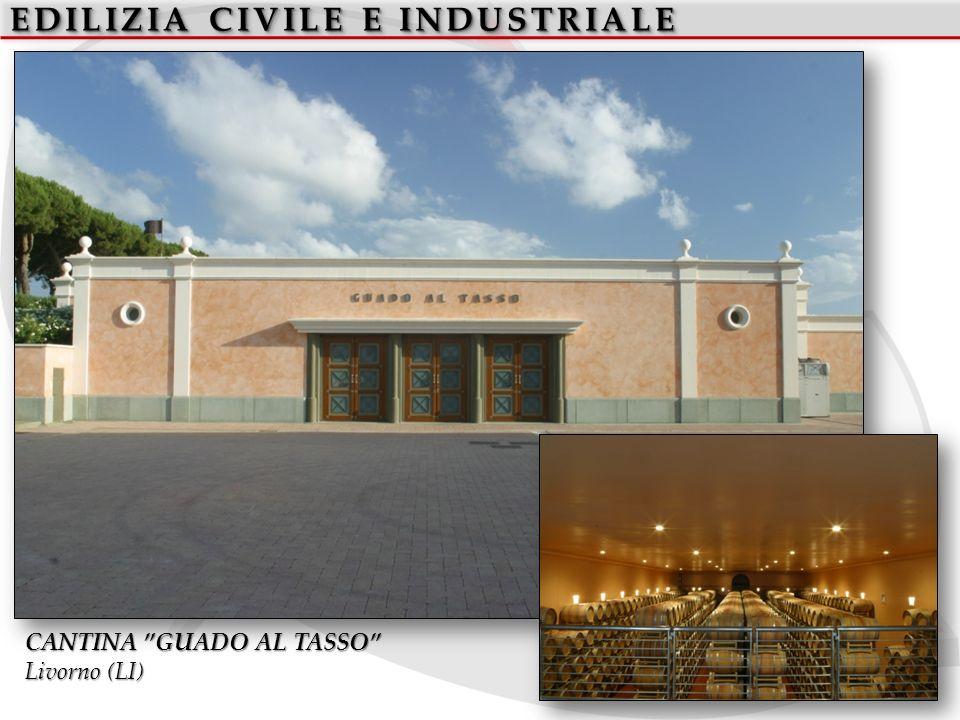 EDILIZIA CIVILE E INDUSTRIALE CANTINA GUADO AL TASSO Livorno (LI)
