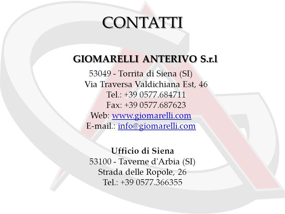 CONTATTI 53049 - Torrita di Siena (SI) Via Traversa Valdichiana Est, 46 Tel.: +39 0577.684711 Fax: +39 0577.687623 Web: www.giomarelli.comwww.giomarel