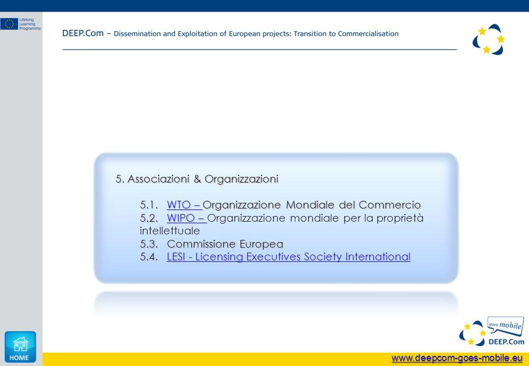 5. Associazioni & Organizzazioni 5.1. WTO – Organizzazione Mondiale del Commercio WTO – WTO – 5.2.WIPO – 5.2.WIPO – Organizzazione mondiale per la pro