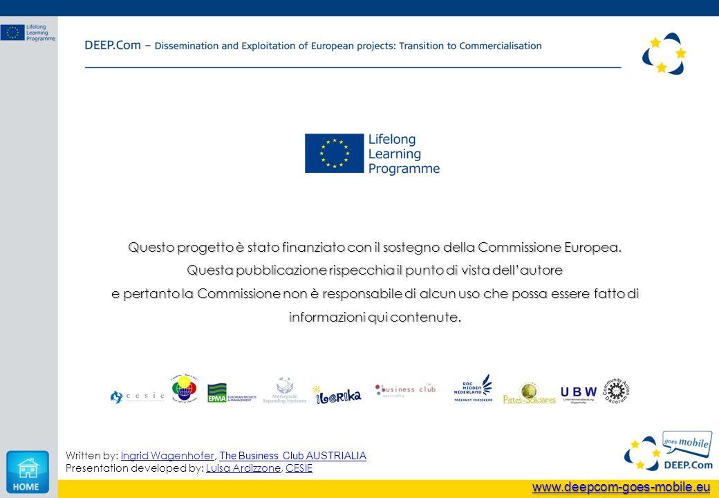 Questo progetto è stato finanziato con il sostegno della Commissione Europea. Questa pubblicazione rispecchia il punto di vista dellautore e pertanto