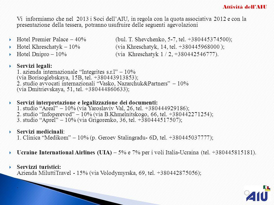 Vi informiamo che nel 2013 i Soci dellAIU, in regola con la quota associativa 2012 e con la presentazione della tessera, potranno usufruire delle segu