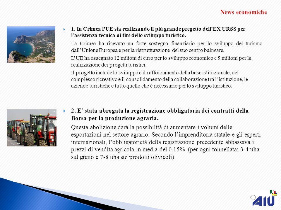 1. In Crimea lUE sta realizzando il più grande pregetto dellEX URSS per lassistenza tecnica ai fini dello sviluppo turistico. La Crimea ha ricevuto un
