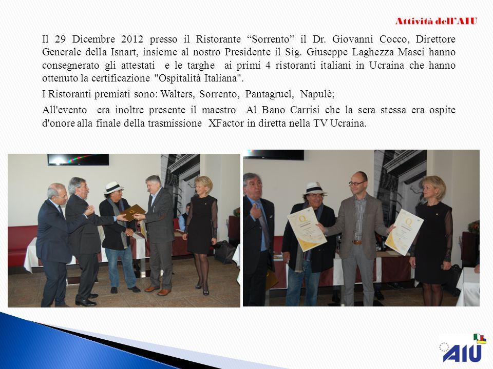 Il 29 Dicembre 2012 presso il Ristorante Sorrento il Dr. Giovanni Cocco, Direttore Generale della Isnart, insieme al nostro Presidente il Sig. Giusepp