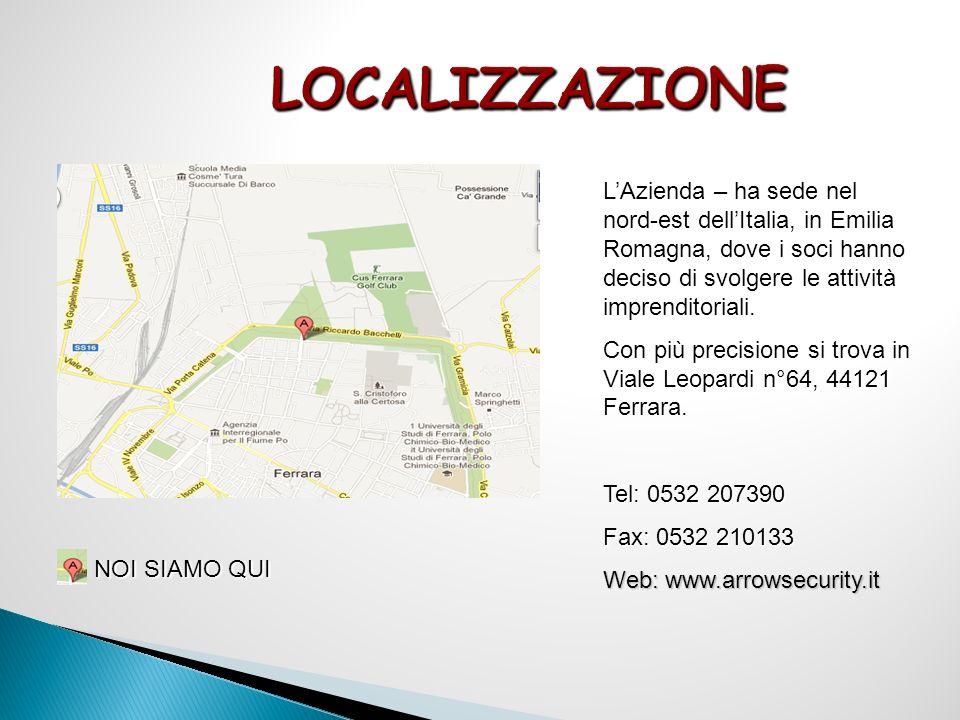 LOCALIZZAZIONE LAzienda – ha sede nel nord-est dellItalia, in Emilia Romagna, dove i soci hanno deciso di svolgere le attività imprenditoriali.