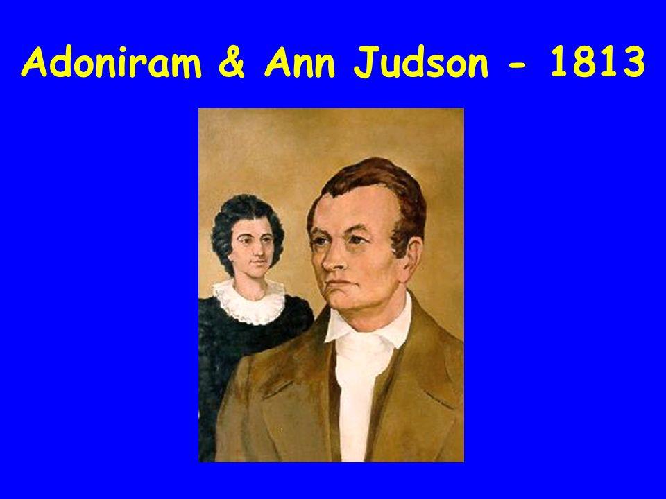 Adoniram & Ann Judson - 1813
