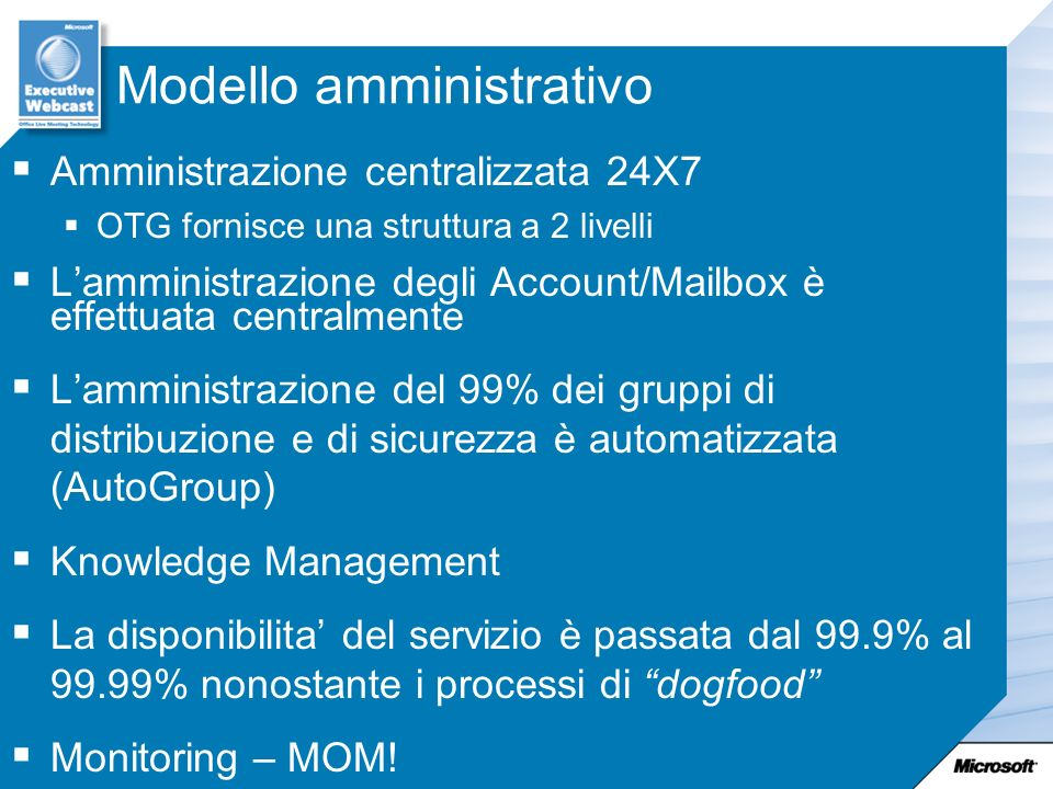Microsoft Operations Manager (MOM) http://www.microsoft.com/exchange/mom