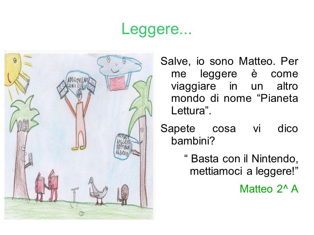 Leggere...Salve, io sono Matteo.