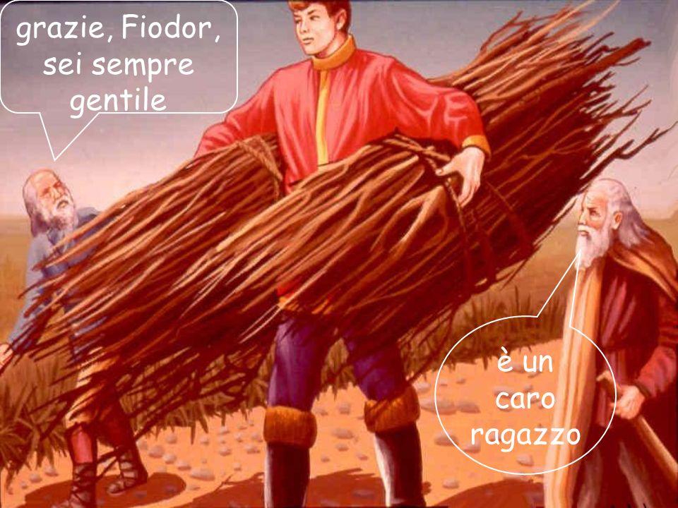 02/03/201435 Fiodor, che era di animo buono, metteva la sua forza a disposizione di tutti coloro che ne avevano. bisogno. Spesso aiutava i vecchi a tr