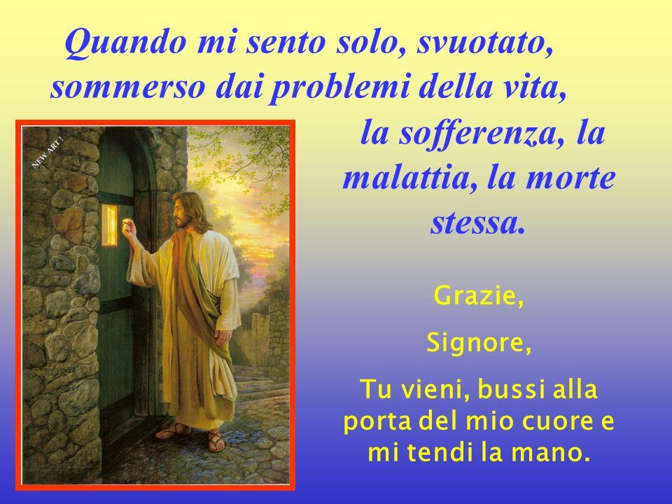 Grazie, Gesù, di essere là Quando viene la prova, Quando il colpo fa molto male, Ed io piango, Nel silenzio della mia camera, Tu mi consoli perché tu