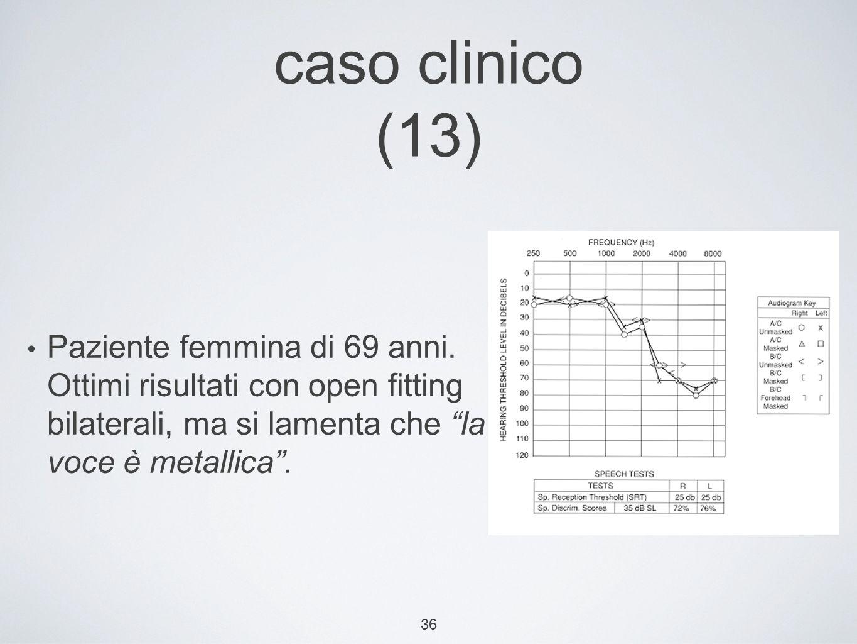 36 caso clinico (13) Paziente femmina di 69 anni.