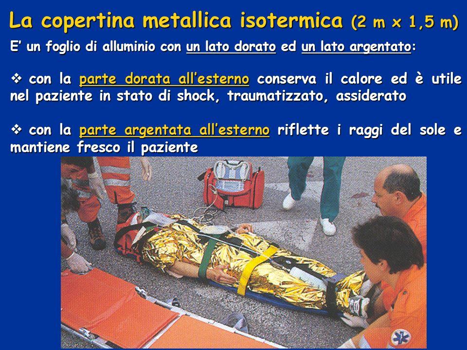 La copertina metallica isotermica (2 m x 1,5 m) E un foglio di alluminio con un lato dorato ed un lato argentato: con la parte dorata allesterno conse