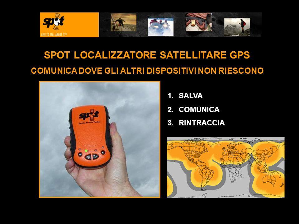 ESPECIFICACIONES SPOT LOCALIZZATORE SATELLITARE GPS COMUNICA DOVE GLI ALTRI DISPOSITIVI NON RIESCONO 1.