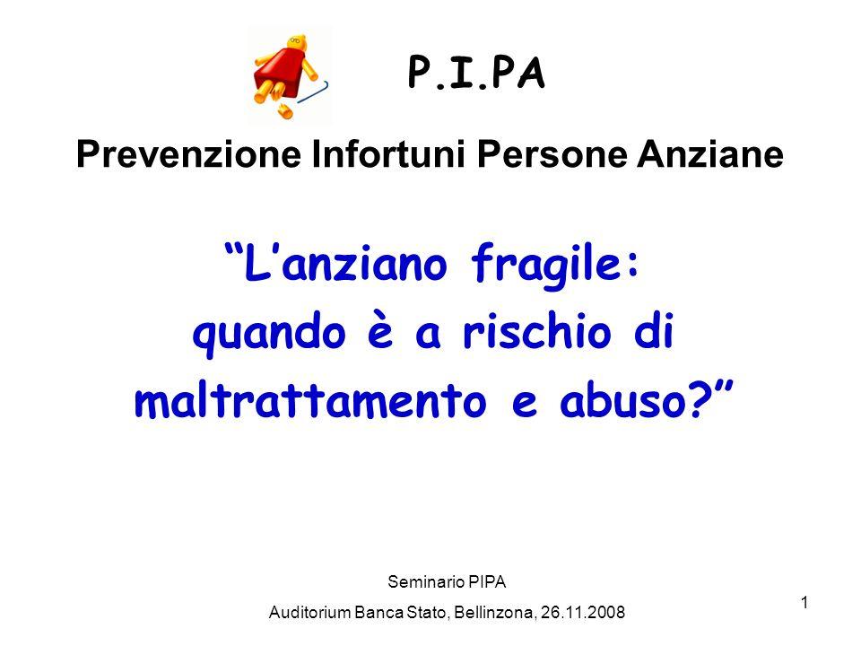1 Lanziano fragile: quando è a rischio di maltrattamento e abuso.