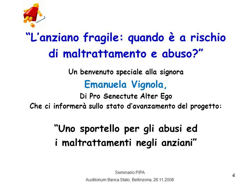 5 Lanziano fragile: quando è a rischio di maltrattamento e abuso.