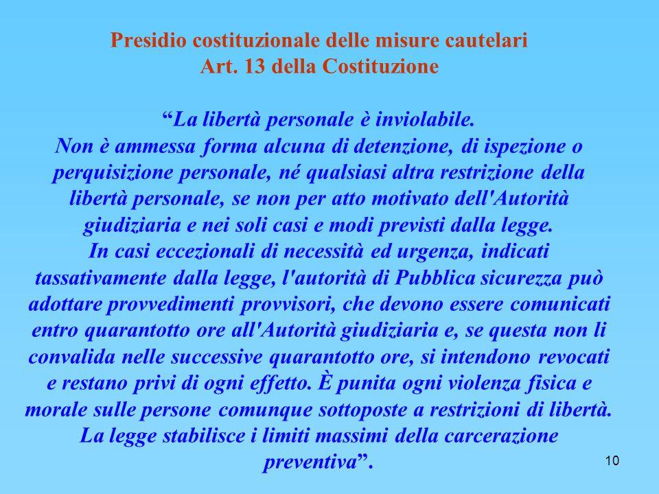10 Presidio costituzionale delle misure cautelari Art.