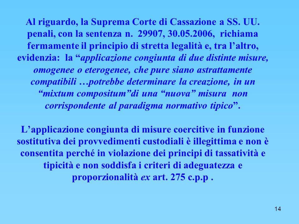 14 Al riguardo, la Suprema Corte di Cassazione a SS.